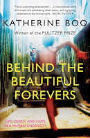 Staff Pick - Behind the Beautiful Forevers by Katherine Boo
