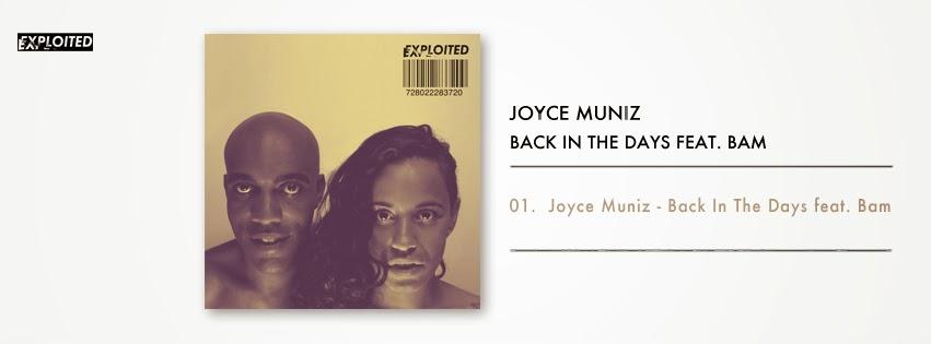 Joyce Muniz - Back In The Days