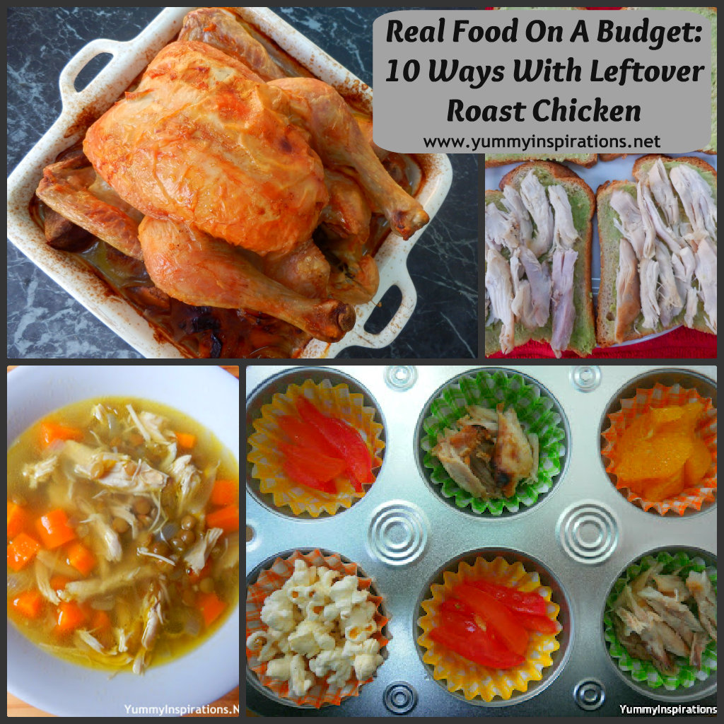 Real food on a budget 10 ways with leftover roast chicken real food on a budget 10 ways with leftover roast chicken forumfinder Choice Image