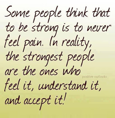 Some people think that to be strong is to never feel pain. In reality, the strongest people are the ones who feel it, understand it, and accept it!