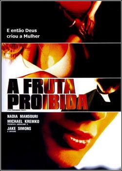 afrutaproc3adbida Download   A Fruta Proibida   DVDRip Dual Áudio