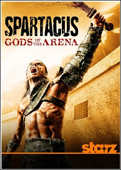 Spartacus: Gods of the Arena 1ª Temporada   HDTV   Legendado