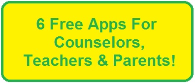 http://www.elementaryschoolcounselor.org/2014/02/6-Free-Apps-for-Counselors-Teachers-And-Parents.html