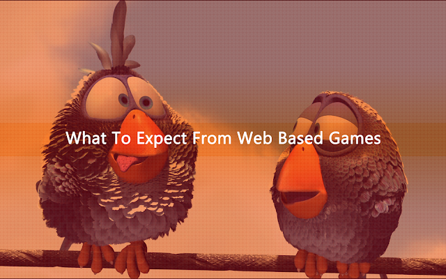 What To Expect From Web Based Games
