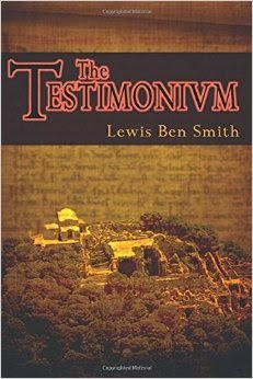 http://www.amazon.com/Testimonium-Lewis-Ben-Smith-ebook/dp/B00MNG9W80/ref=sr_1_1?ie=UTF8&qid=1420136237&sr=8-1&keywords=lewis+smith+testimonium