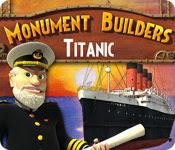 เกมส์ Monument Builders - Titanic