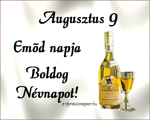Augusztus 9 - Emőd névnap