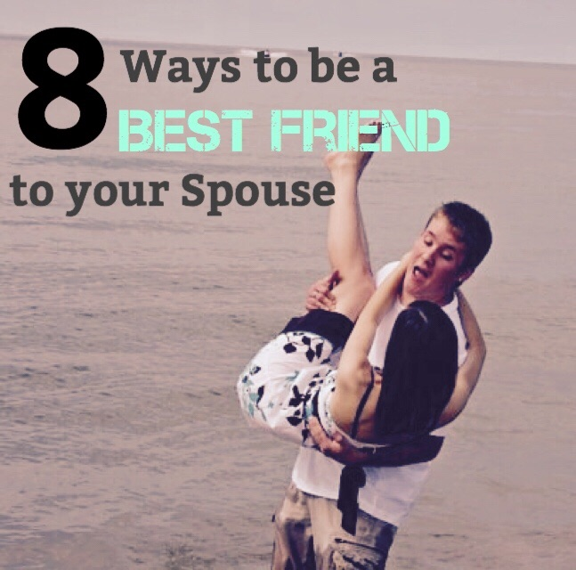 How to be a best friend to your spouse
