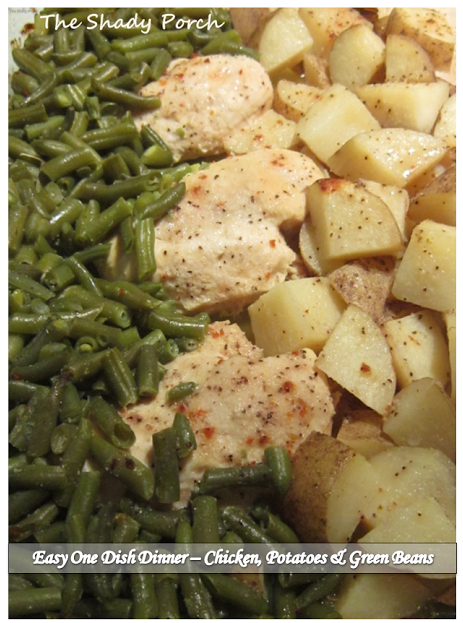 One Dish Dinner - Chicken, Potatoes & Green Beans #chicken #dinner #easy
