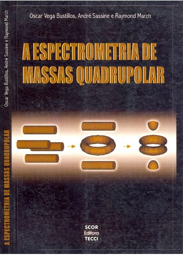A Espectrometria de Massas Quadrupolar