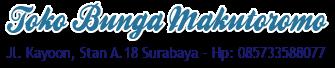 Toko Bunga MAKUTOROMO Surabaya