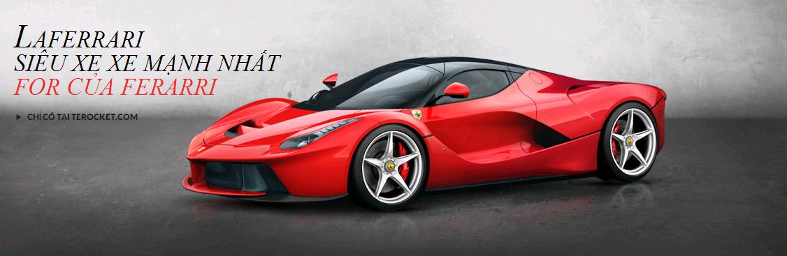 LaFerrari - Siêu xe mạnh nhất và giới hạn cho khách hàng siêu VIP của Ferrari