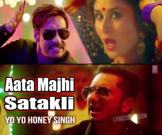 Aata Majhi Satakli  Yo Yo Honey Singh with Lyrics
