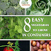 8 Easy Vegetables to Grow In Containers - Free Kindle Non-Fiction