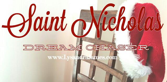 Saint Nicholas - Dream Chaser..... www.LysandraJames.com