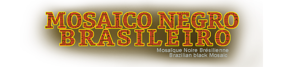 Mosaico Negro Brasileiro Бразильский черный мозаики البرازيلي السوداء فسيفساء