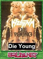 اغنية Die Young