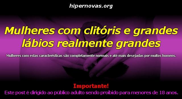 Hipernovas: Mulheres com clitóris e grandes lábios realmente grandes (75 Imagens)