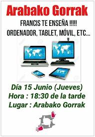 Tienes duda del ordenador, tablet o móvil?  Ven a Arabako Gorrak  FRANCIS te enseña!!!!