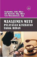 Manajemen Mutu Pelayanan Kesehatan untuk Bidan