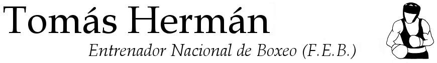 Tomás Hermán - Entrenador Nacional de Boxeo (F.E.B.)