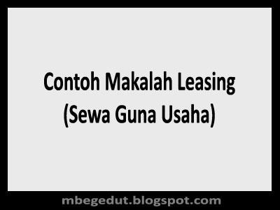 Contoh Makalah Leasing (Sewa Guna Usaha)
