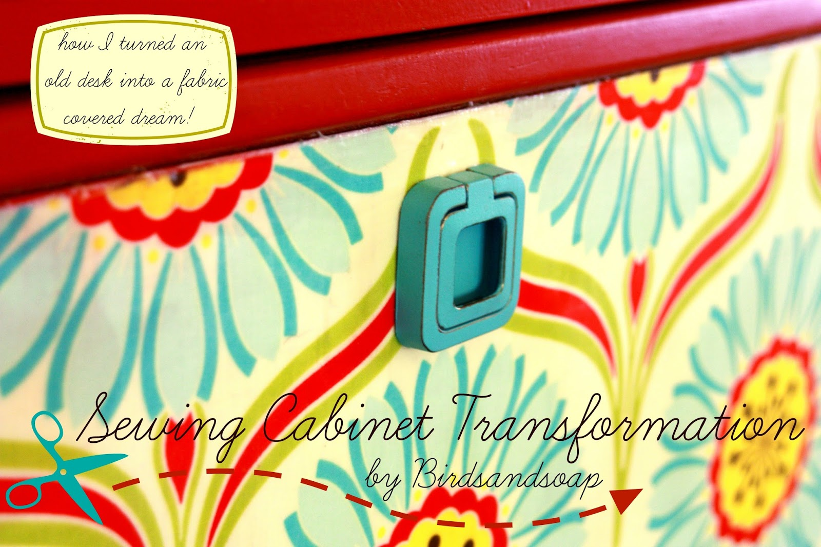 Birds and Soap, Soap and Birds: Sewing Cabinet Transformation: How