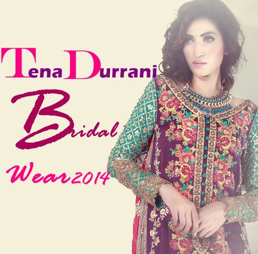 Tena Durrani Bridal Wear 2014