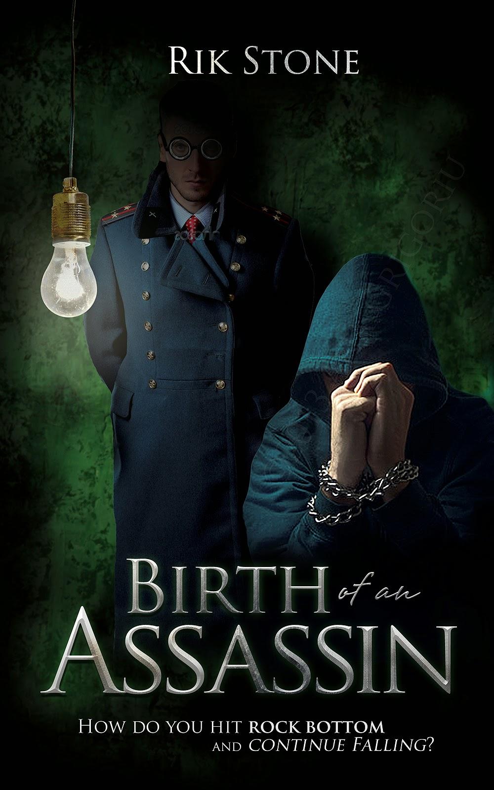 Birth of an Assassin, Rik Stone