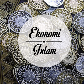 Ekonomi Islam: Ekonomi Kearifan untuk Keadilan