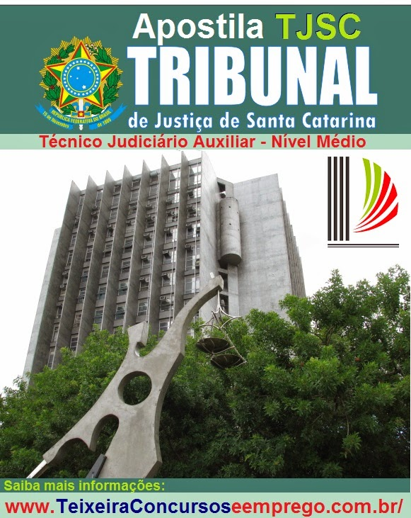 Apostila TJSC - Técnico Judiciário Auxiliar - Completa 2015