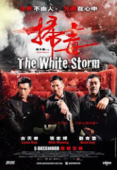 """THE WHITE STORM"" Hong Kong Movie"