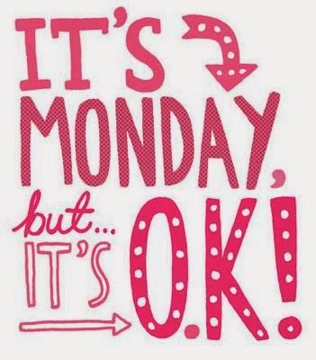 It´s Monday!