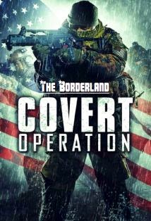 watch THE BORDERLAND 2014 cover operation watch movie online streaming free watch latest movies online free streaming full video movies streams free