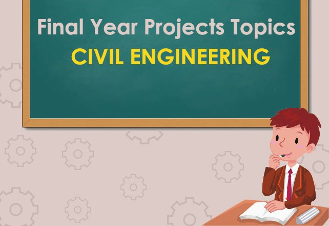 civil engineering projects final year projects civil projects civil    Great Civil Engineering Projects