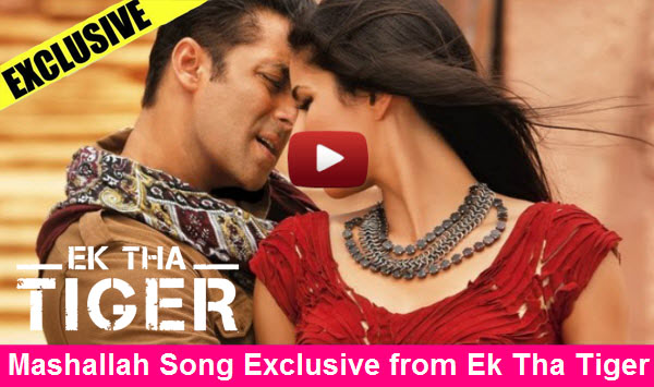 Ek Tha Tiger- Mashallah Song Starring Salman Khan &amp; Katrina Kaif