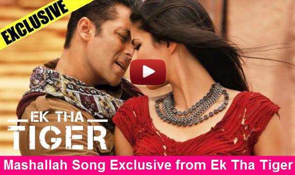 Ek Tha Tiger- Mashallah Song Starring Salman Khan & Katrina Kaif