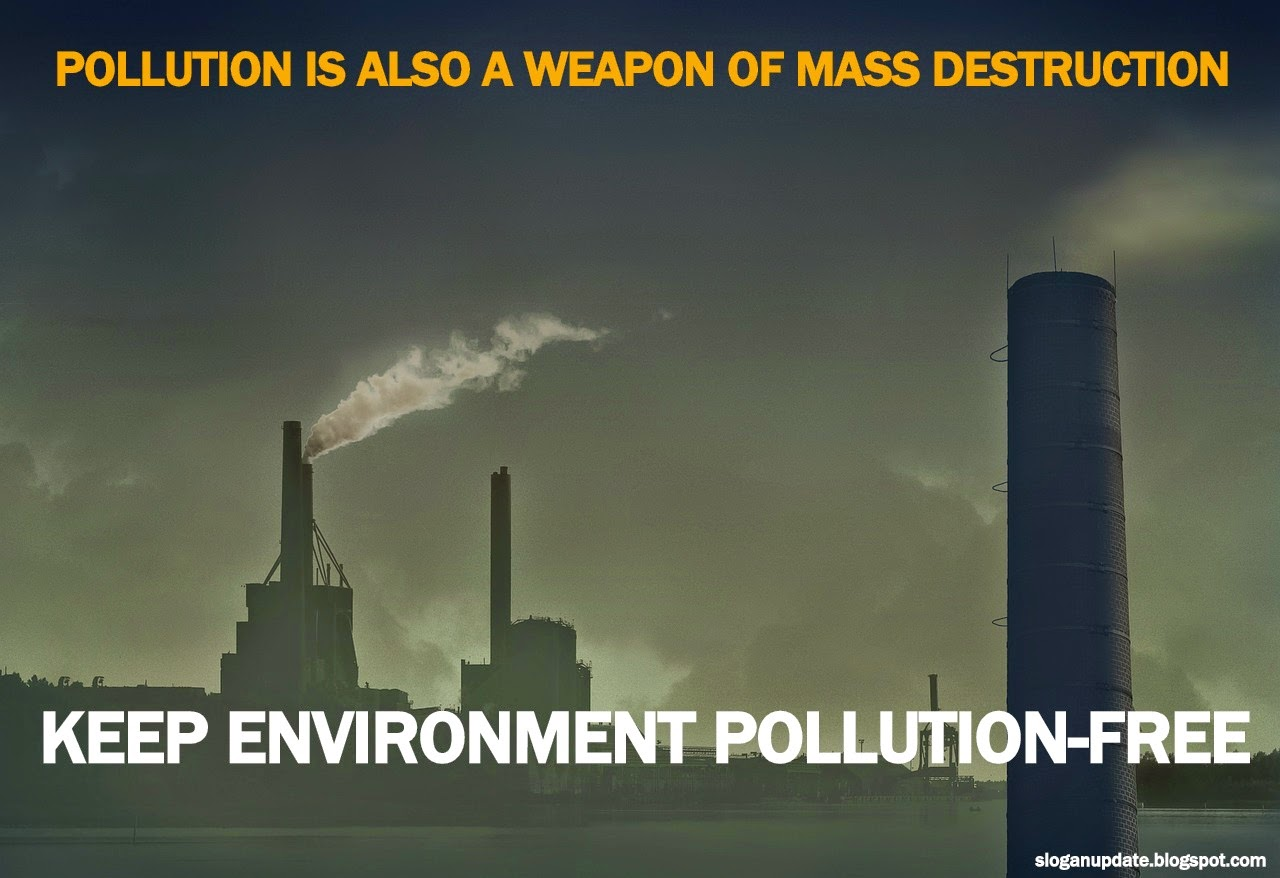 slogans for water pollution Essays - largest database of quality sample essays and research papers on slogans for water pollution.