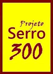 SERRO COMEMORA 300 ANOS