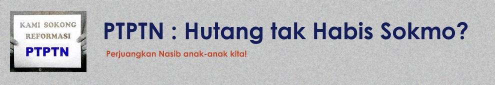PTPTN - Hutang tak Habis Sokmo?