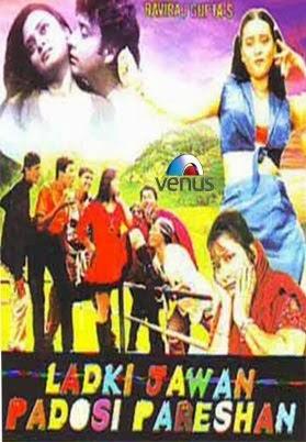 Hot Hindi Movie 'Ladki Jawan Padosi Pareshan' Watch Online