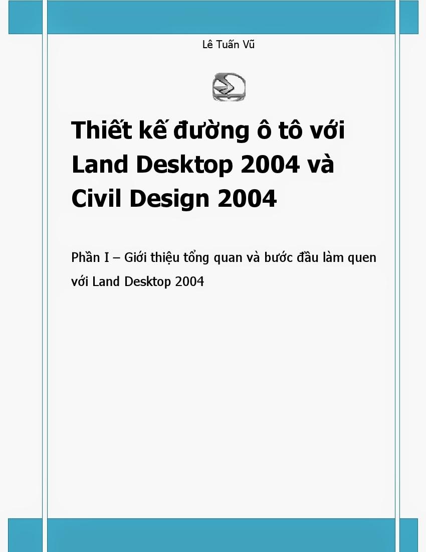 Thiết kế đường ô tô với Land Desktop