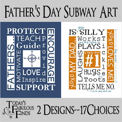 Father's Day Subway Art: 2 Designs--17 Color Choices! by Today's Fabulous Finds - Tomorrow's Treasures