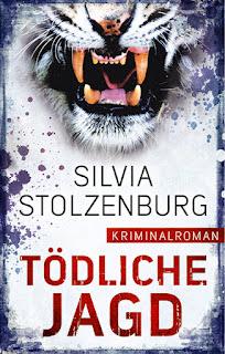 Tödliche Jagd von Silvia Stolzenburg