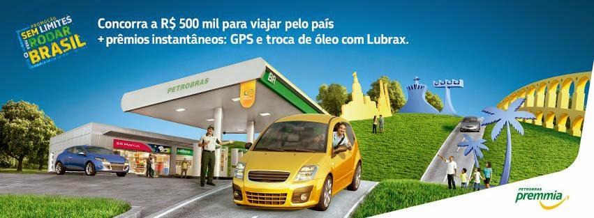 """Promoção Petrobrás - """"Sem limites para rodar o Brasil"""""""