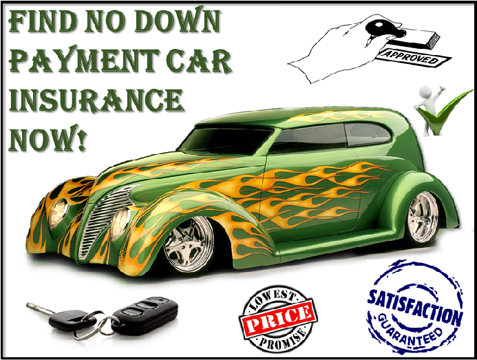 No Down Payment Auto Insurance Get Lucky