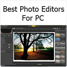 Top 7 Best Photo Editing Software For PC - 2015