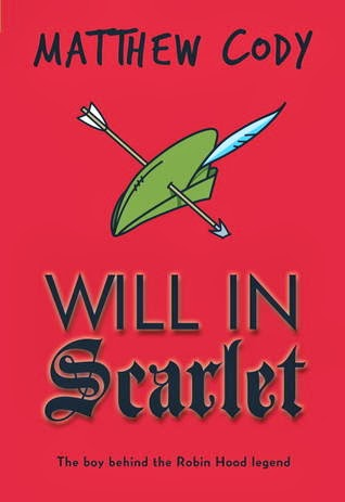 REVIEW: Will in Scarlet by Matthew Cody