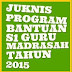 DOWNLOAD JUKNIS PROGRAM BANTUAN BELAJAR S1 GURU MADRASAH TAHUN 2015