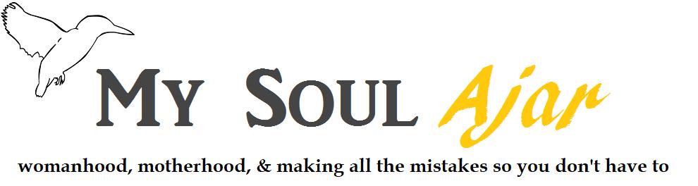 My Soul Ajar